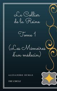 Cover Le Collier de la Reine - Tome I (Les Mémoires d'un médecin)