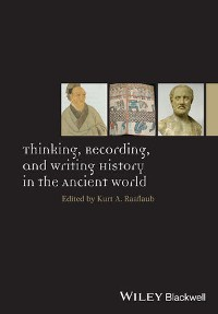 Cover Thinking, Recording, and Writing History in the Ancient World