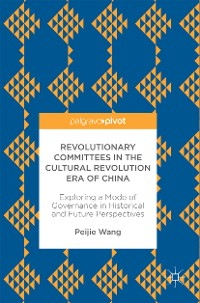 Cover Revolutionary Committees in the Cultural Revolution Era of China