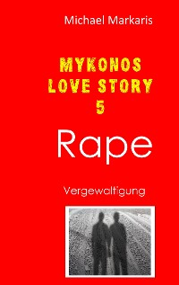 Cover Mykonos Love Story 5 - Rape