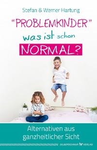 "Cover ""Problemkinder"" – was ist schon normal?"