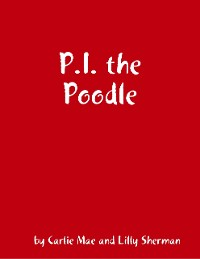 Cover P.I. the Poodle
