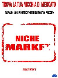 Cover Trova la Tua Nicchia di Mercato
