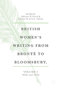 Cover British Women's Writing from Brontë to Bloomsbury, Volume 2