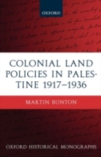 Cover Colonial Land Policies in Palestine 1917-1936