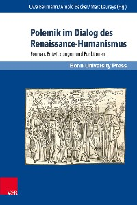 Cover Polemik im Dialog des Renaissance-Humanismus