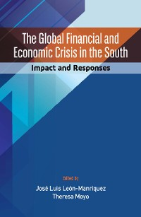 Cover The Global Financial and Economic Crisis in the South