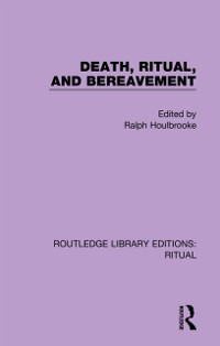 Cover Death, Ritual, and Bereavement