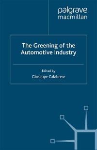Cover The Greening of the Automotive Industry