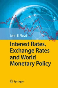 Cover Interest Rates, Exchange Rates and World Monetary Policy