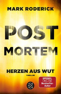 Cover Post Mortem- Herzen aus Wut