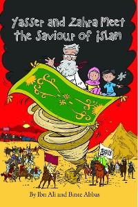 Cover Yasser and Zahra Meet The Saviour of Islam