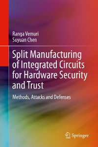 Cover Split Manufacturing of Integrated Circuits for Hardware Security and Trust