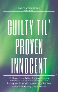 Cover Guilty Til' Proven Innocent