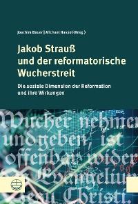 Cover Jakob Strauß und der reformatorische Wucherstreit