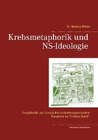 Cover Krebsmetaphorik und NS-Ideologie