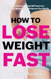 Cover How to Lose Weight Fast