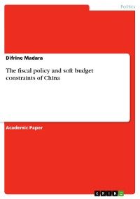 Cover The fiscal policy and soft budget constraints of China