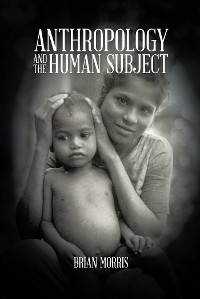 Cover Anthropology and the Human Subject