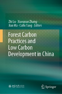Cover Forest Carbon Practices and Low Carbon Development in China