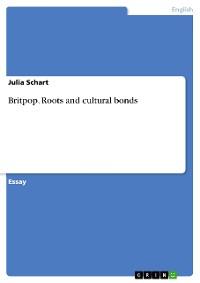 Cover Britpop. Roots and cultural bonds