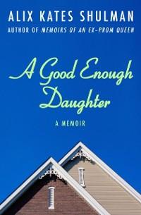 Cover Good Enough Daughter