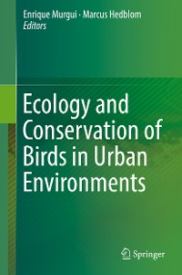 Cover Ecology and Conservation of Birds in Urban Environments
