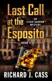 Cover Last Call at the Esposito