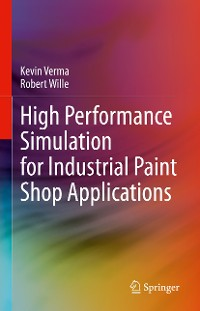 Cover High Performance Simulation for Industrial Paint Shop Applications