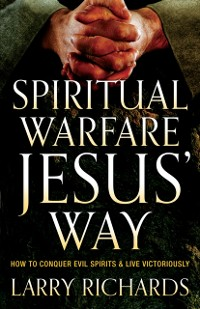 Cover Spiritual Warfare Jesus' Way
