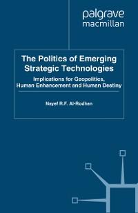 Cover The Politics of Emerging Strategic Technologies