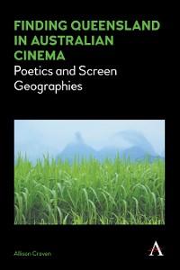 Cover Finding Queensland in Australian Cinema
