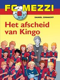 Cover FC Mezzi 6 - Het afscheid van Kingo