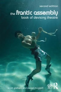 Cover Frantic Assembly Book of Devising Theatre
