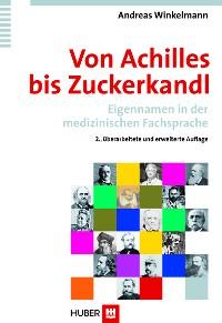 Cover Von Achilles bis Zuckerkandl