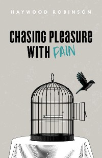 Cover Chasing Pleasure with Pain