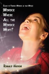 Cover Wonder Where All the Wonder Went?