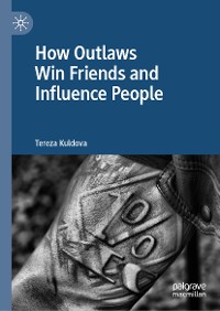 Cover How Outlaws Win Friends and Influence People