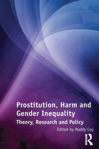 Cover Prostitution, Harm and Gender Inequality