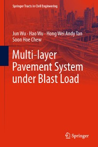 Cover Multi-layer Pavement System under Blast Load