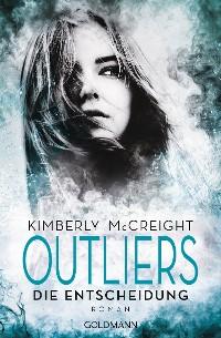 Cover Outliers - Gefährliche Bestimmung. Die Entscheidung