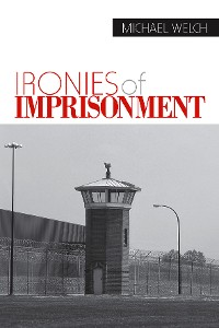 Cover Ironies of Imprisonment