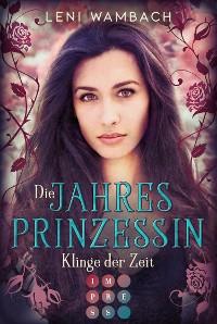 Cover Die Jahresprinzessin 2: Klinge der Zeit