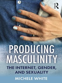 Cover Producing Masculinity