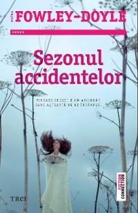 Cover Sezonul accidentelor