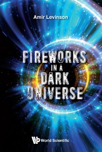Cover Fireworks in a Dark Universe