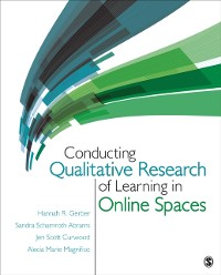 Cover Conducting Qualitative Research of Learning in Online Spaces