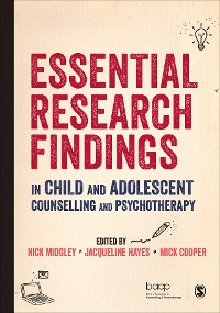 Cover Essential Research Findings in Child and Adolescent Counselling and Psychotherapy