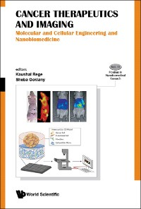 Cover Cancer Therapeutics And Imaging: Molecular And Cellular Engineering And Nanobiomedicine