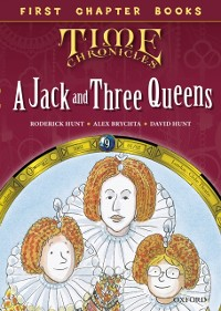 Cover Read with Biff, Chip and Kipper Time Chronicles: First Chapter Books: A Jack and Three Queens